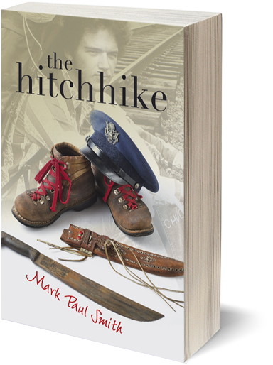 The Hitchike a Vietnam Era Book by Mark Paul Smith
