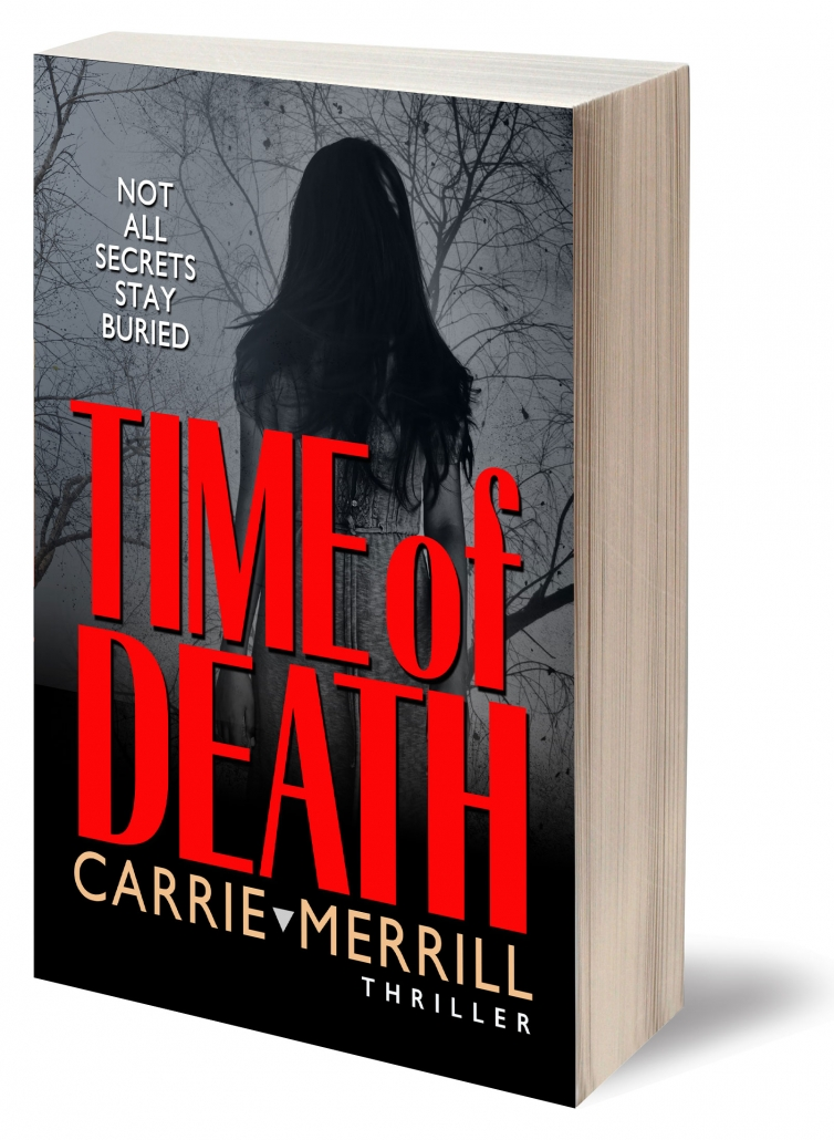 Time of Death, Paranormal Ghost Thriller by Carrie Merrill